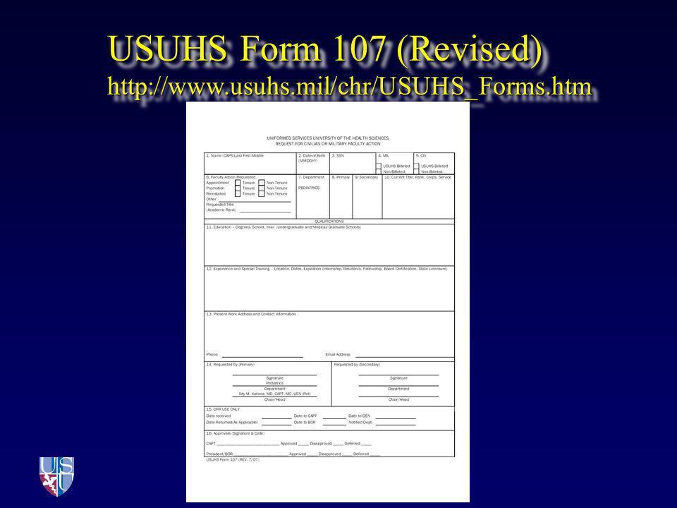 USUHS Form 107 (Revised) http://www.usuhs.mil/chr/USUHS_Forms.htm