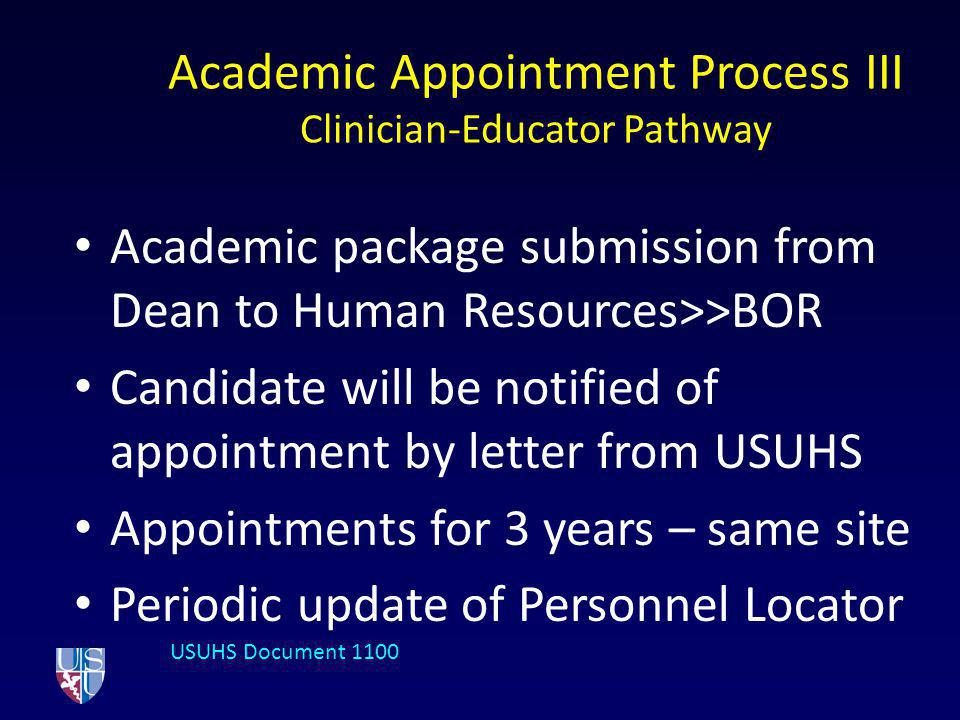 Academic Appointment Process III Clinician-Educator Pathway
