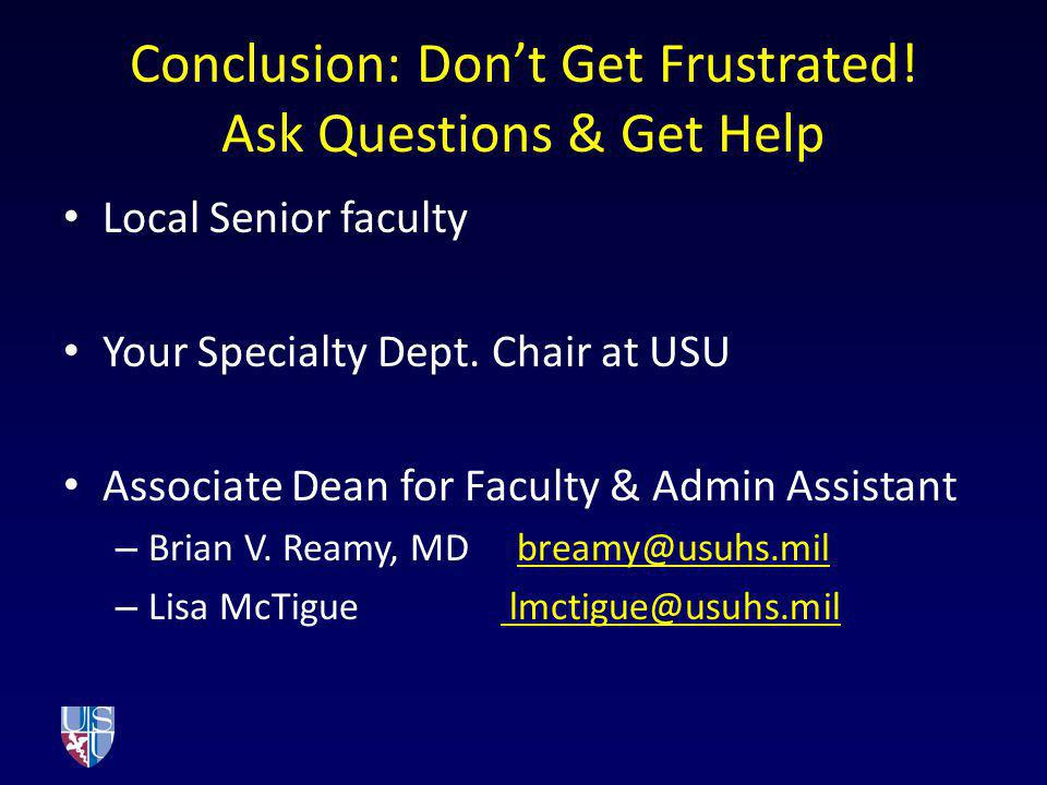 Conclusion: Don't Get Frustrated! Ask Questions & Get Help