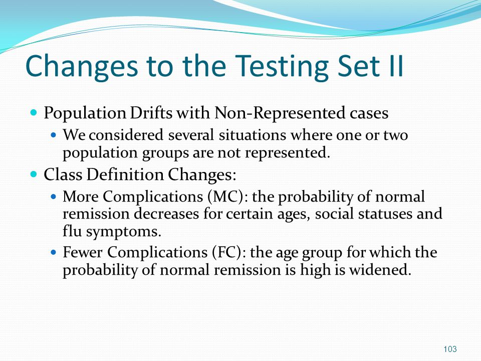 Changes to the Testing Set II