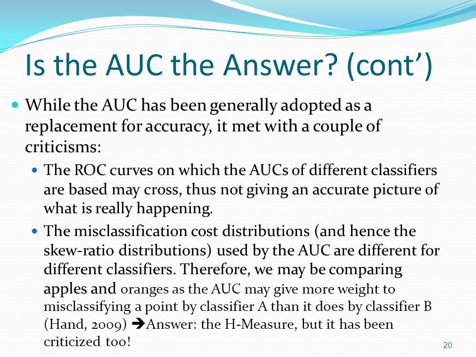 Is the AUC the Answer (cont')