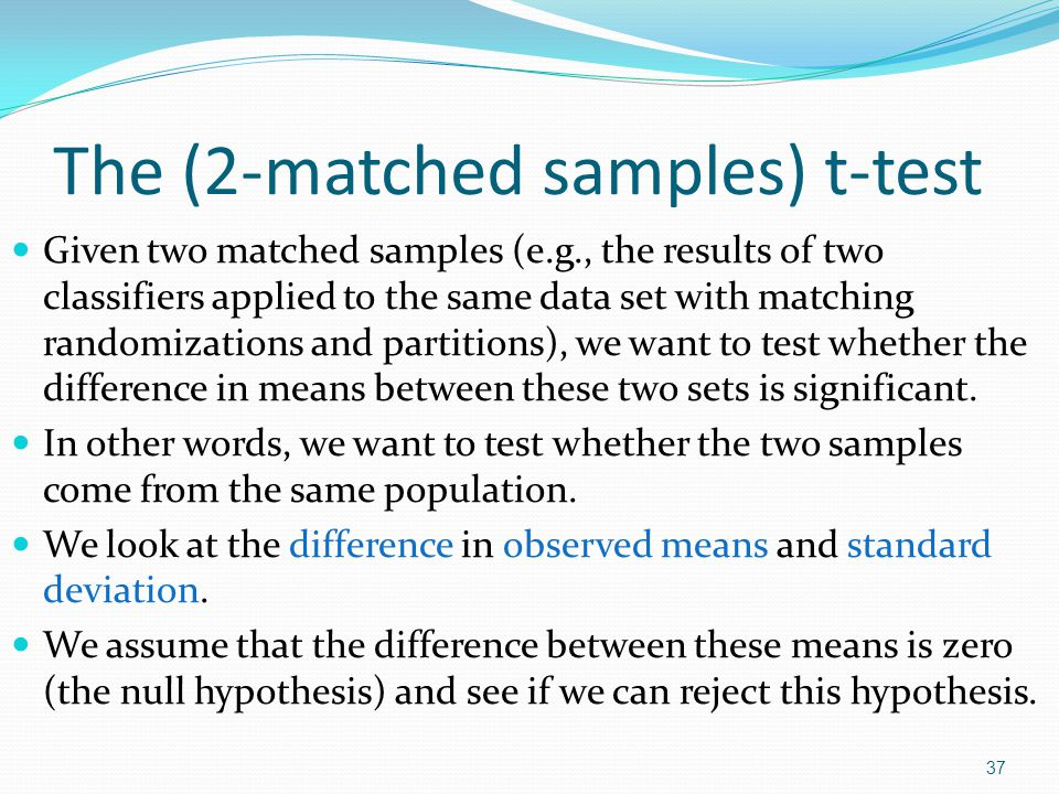The (2-matched samples) t-test