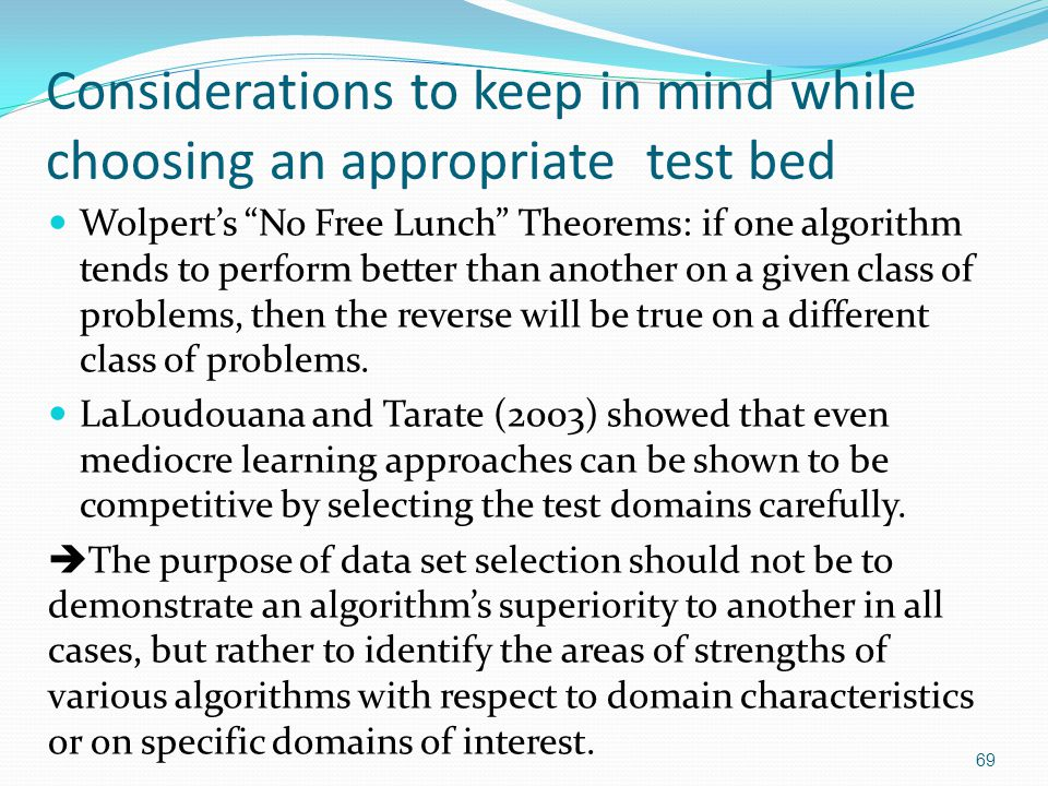 Considerations to keep in mind while choosing an appropriate test bed