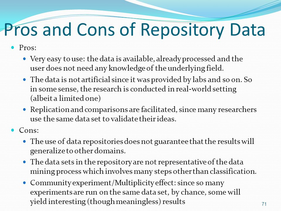 Pros and Cons of Repository Data