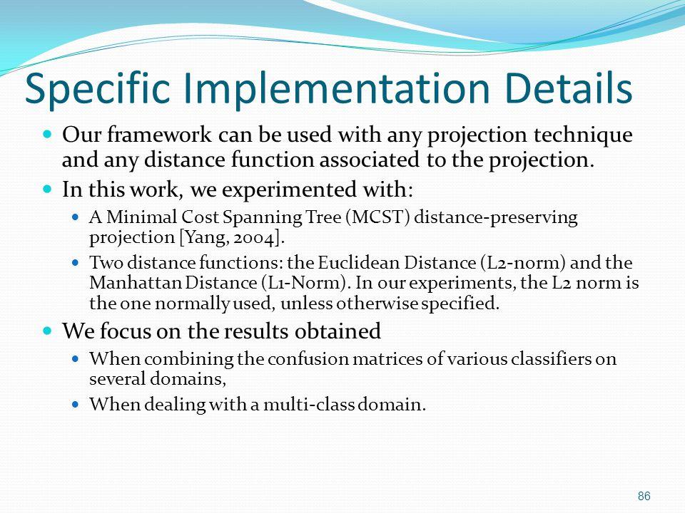 Specific Implementation Details