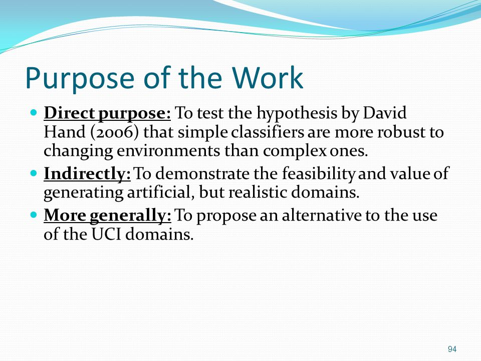 Purpose of the Work