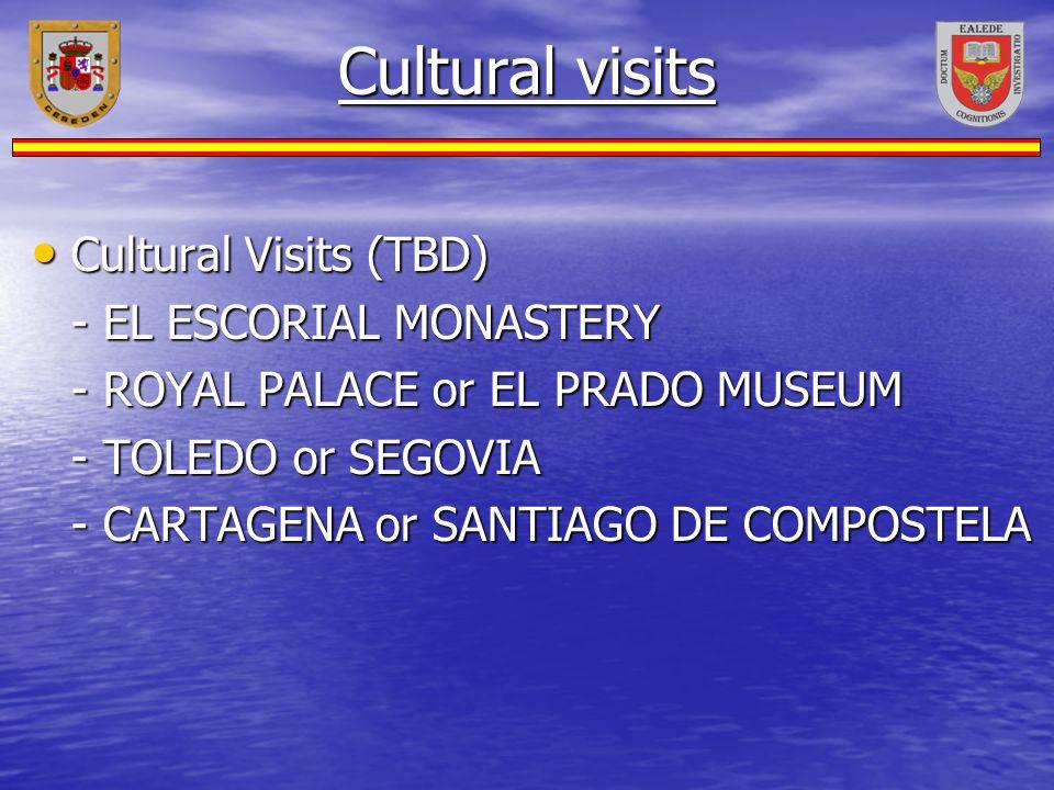 Cultural visits Cultural Visits (TBD) - EL ESCORIAL MONASTERY