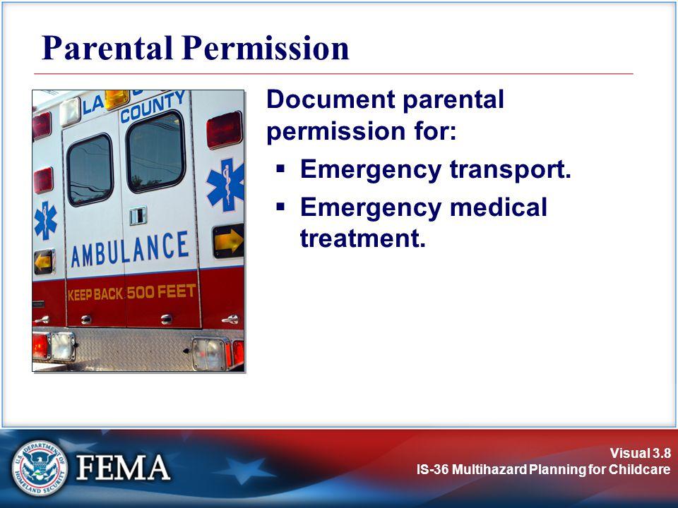 Parental Permission Document parental permission for: