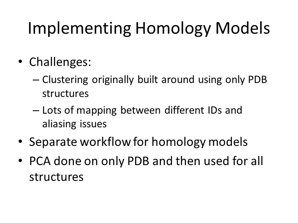 Implementing Homology Models