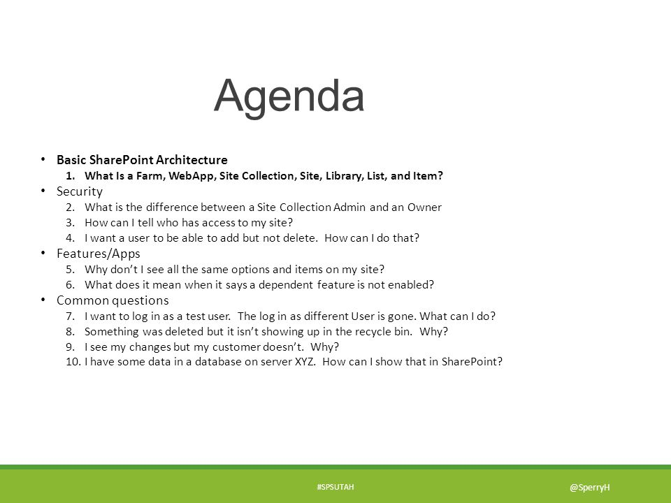 Agenda Basic SharePoint Architecture Security Features/Apps