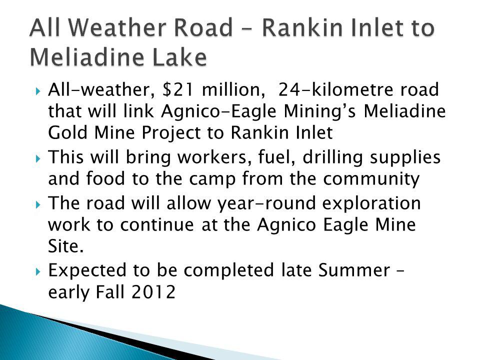 All Weather Road – Rankin Inlet to Meliadine Lake