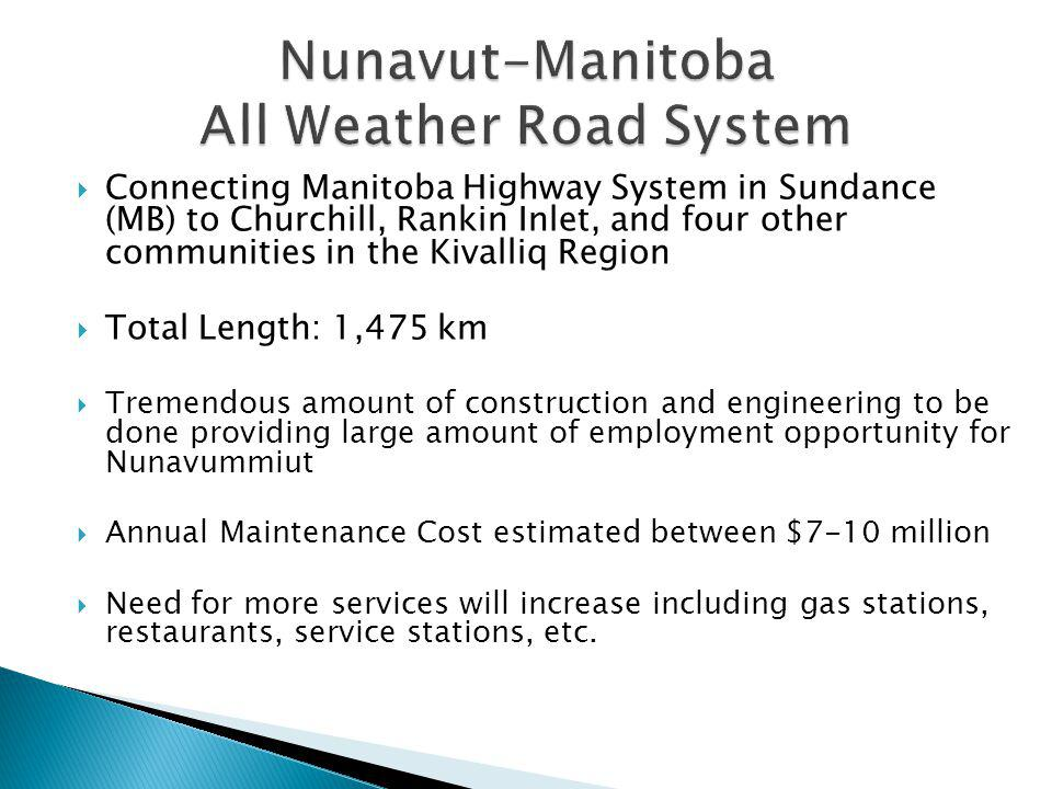Nunavut-Manitoba All Weather Road System