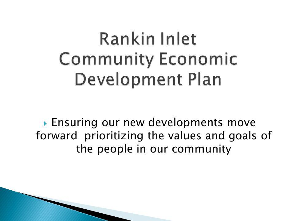 Rankin Inlet Community Economic Development Plan