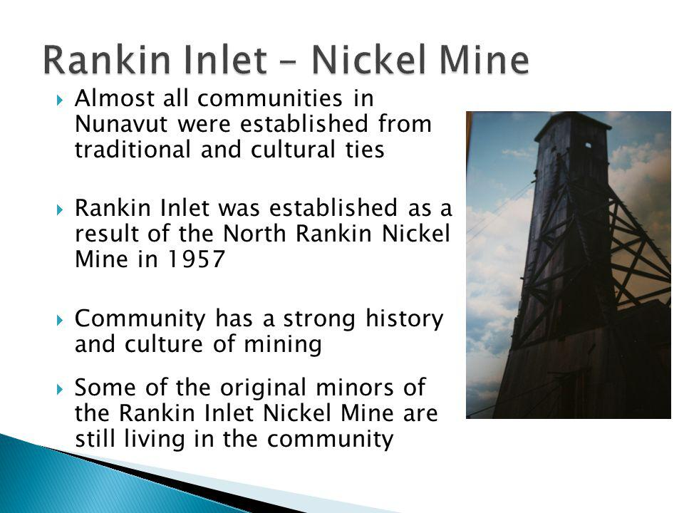 Rankin Inlet – Nickel Mine