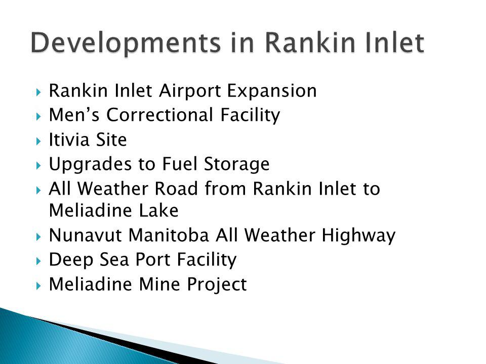 Developments in Rankin Inlet