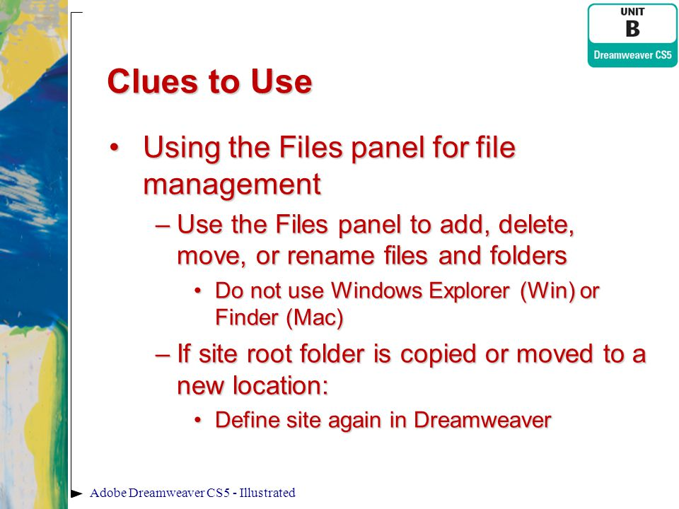 Clues to Use Using the Files panel for file management