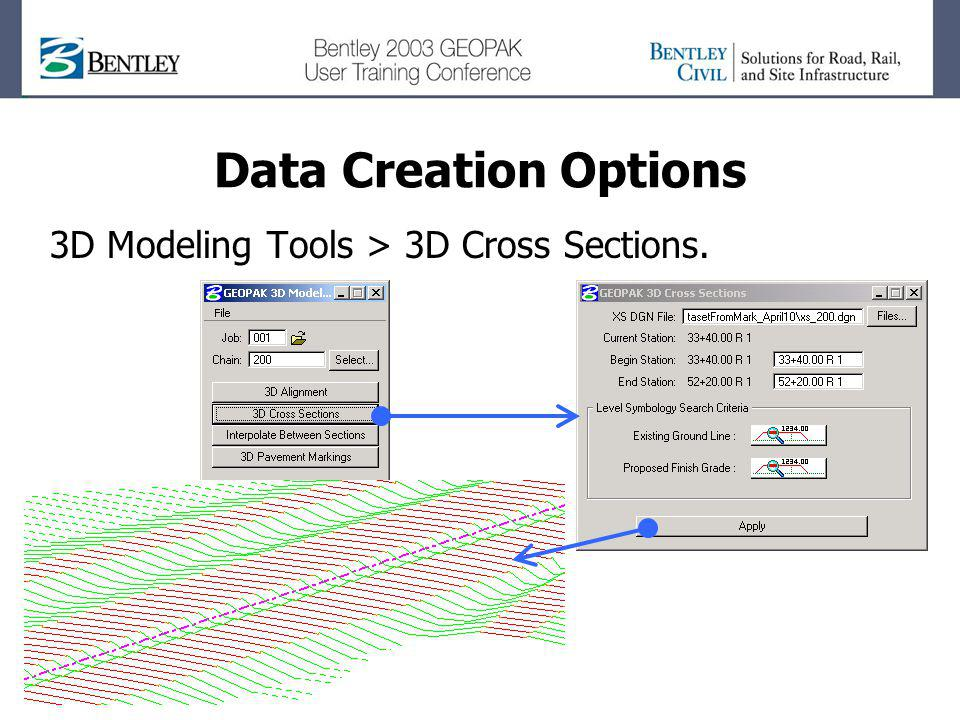 Data Creation Options 3D Modeling Tools > 3D Cross Sections.