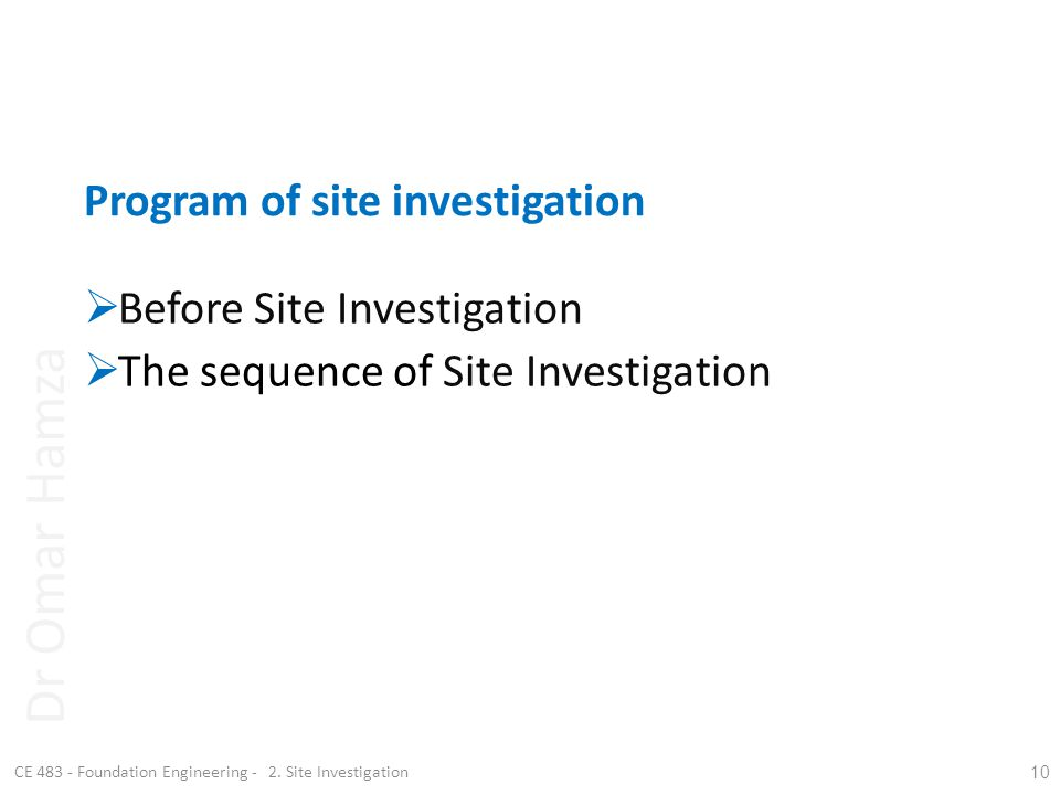 Program of site investigation