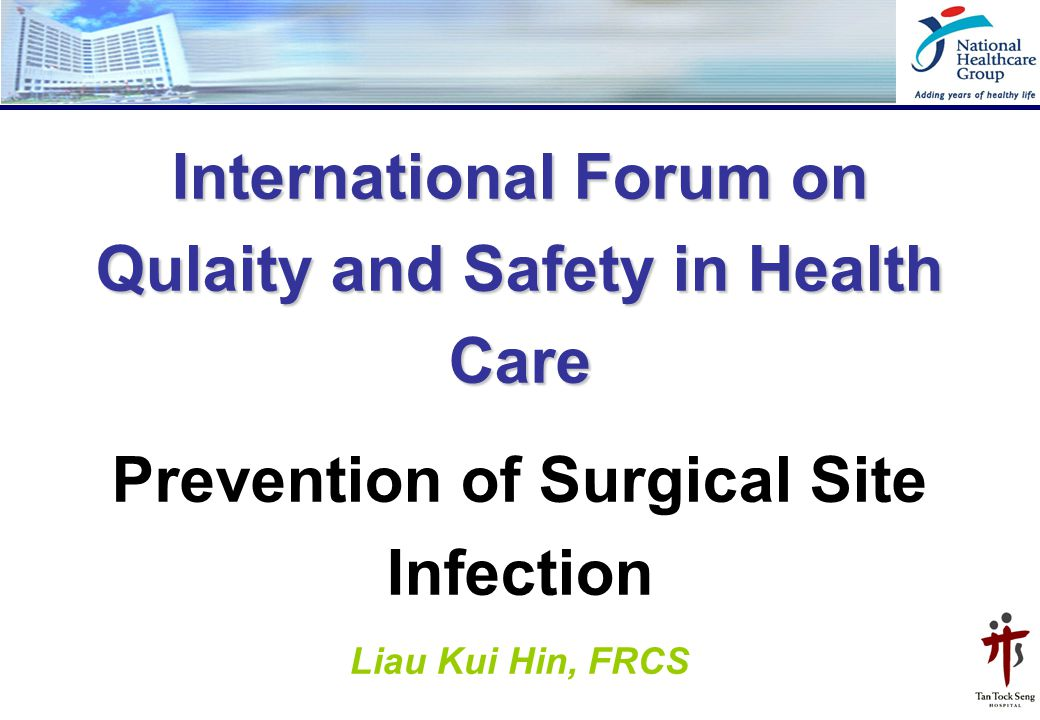 International Forum on Qulaity and Safety in Health Care