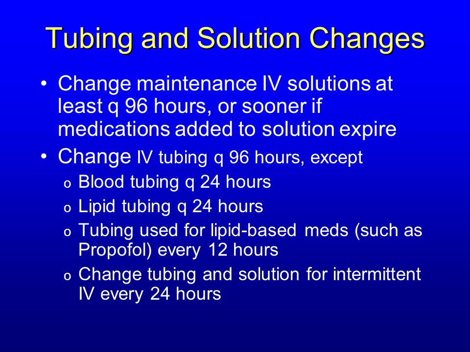 Tubing and Solution Changes