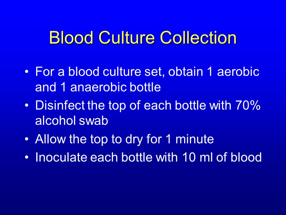 Blood Culture Collection