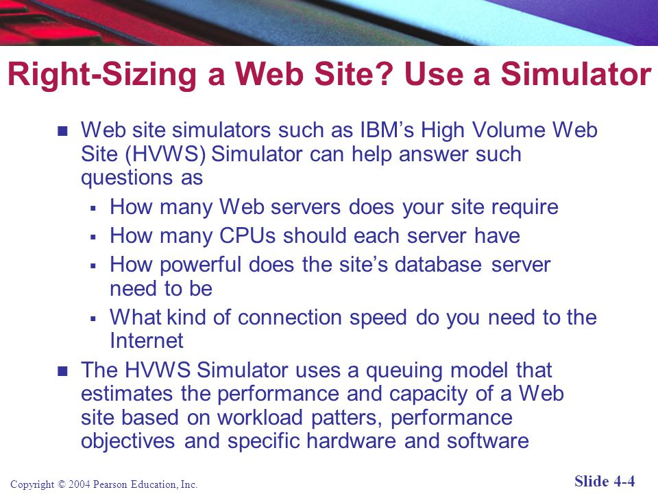 Right-Sizing a Web Site Use a Simulator