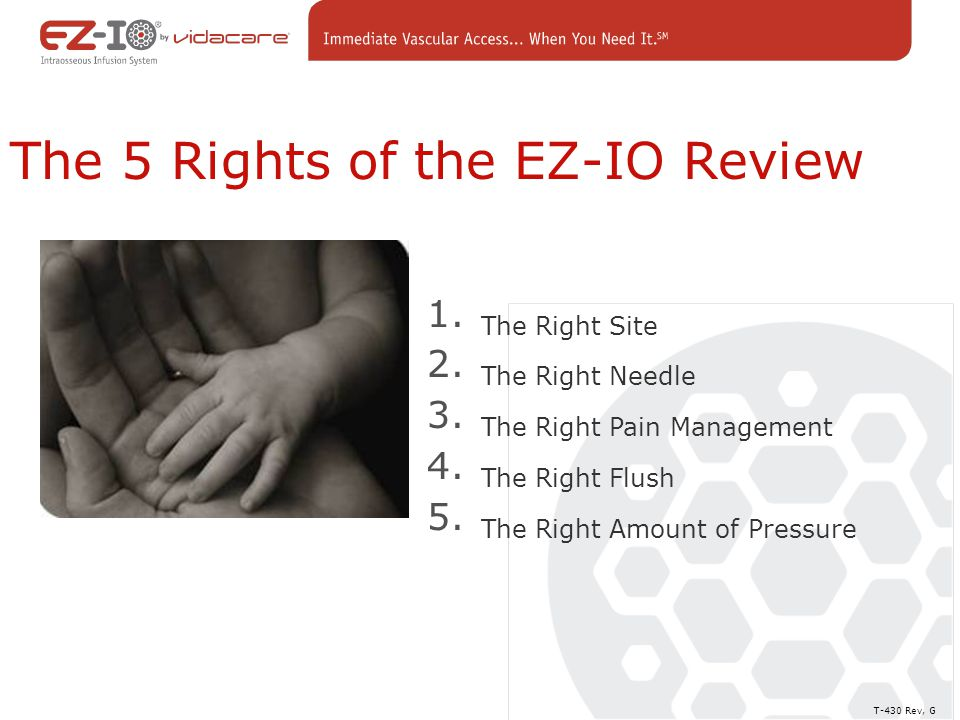 The 5 Rights of the EZ-IO Review