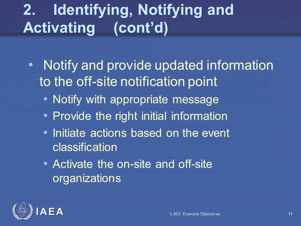 2. Identifying, Notifying and Activating (cont'd)