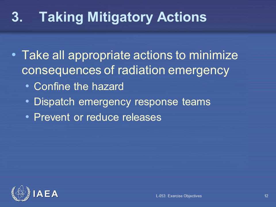 3. Taking Mitigatory Actions