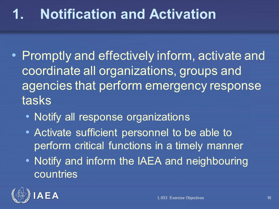 1. Notification and Activation