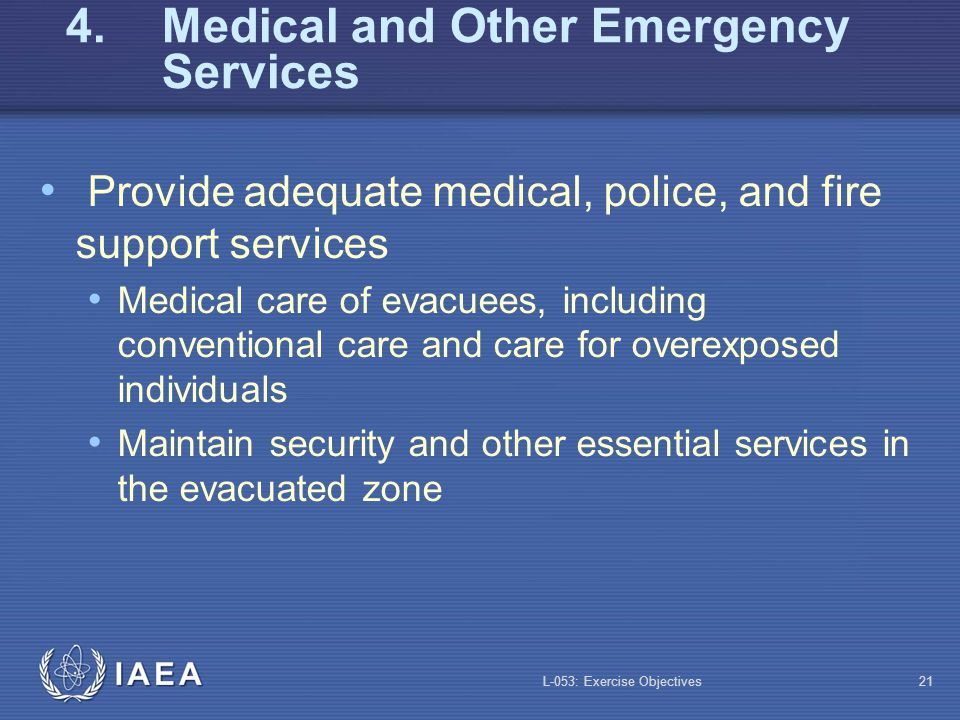 4. Medical and Other Emergency Services