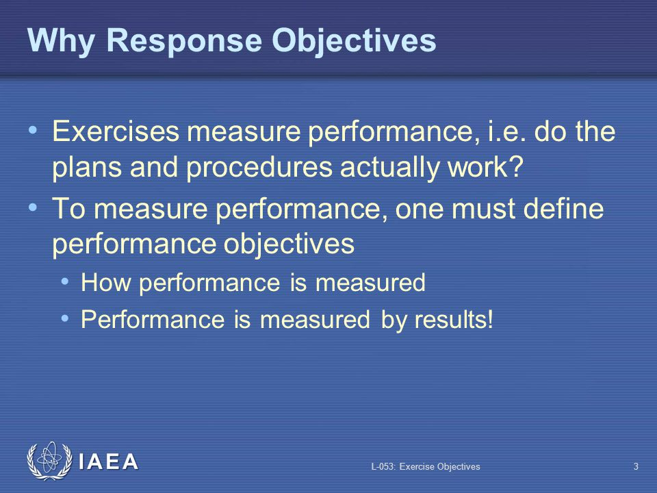 Why Response Objectives