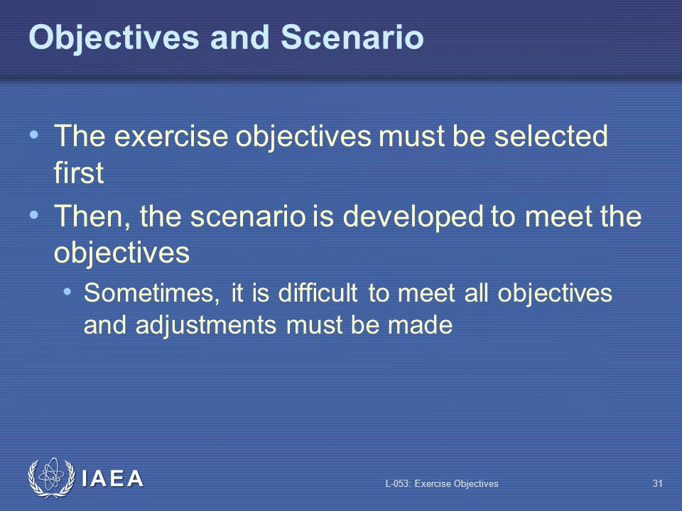 Objectives and Scenario