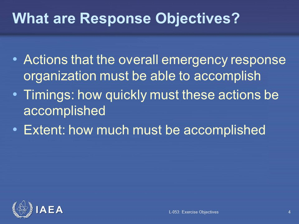 What are Response Objectives