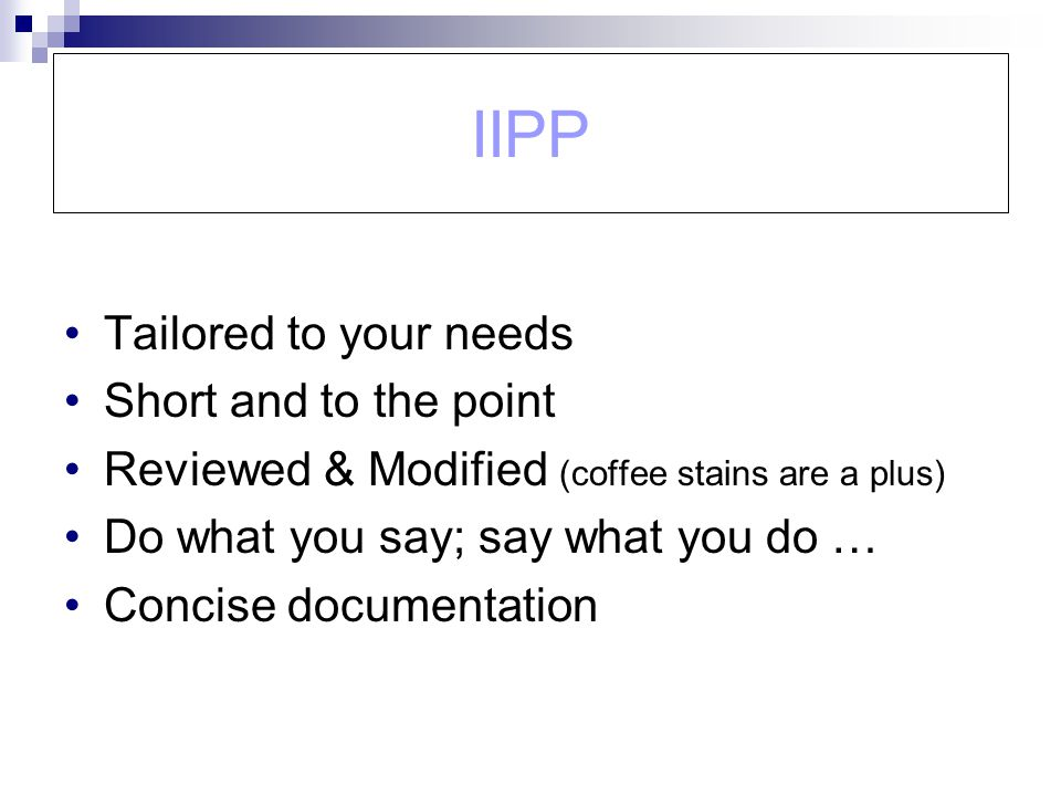 IIPP Tailored to your needs Short and to the point