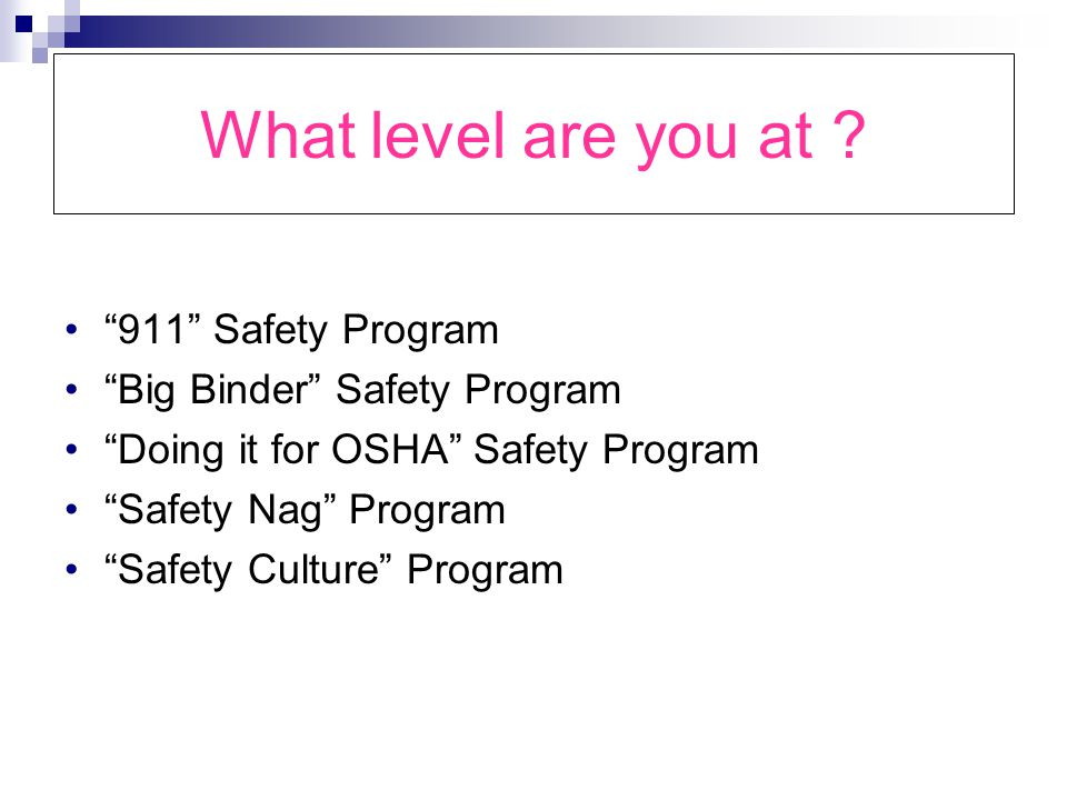 What level are you at 911 Safety Program