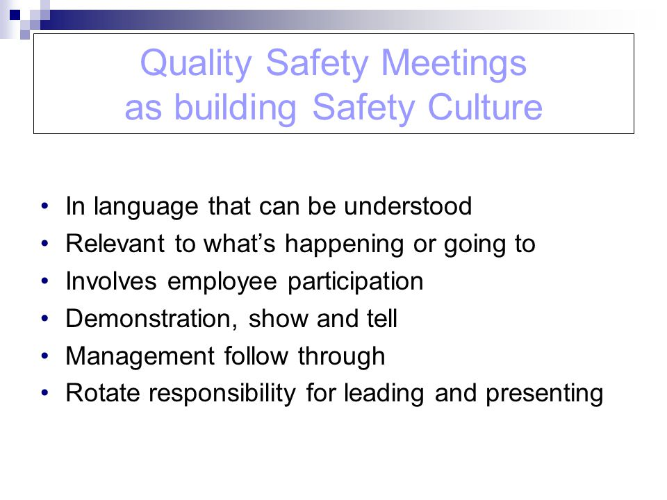 Quality Safety Meetings as building Safety Culture