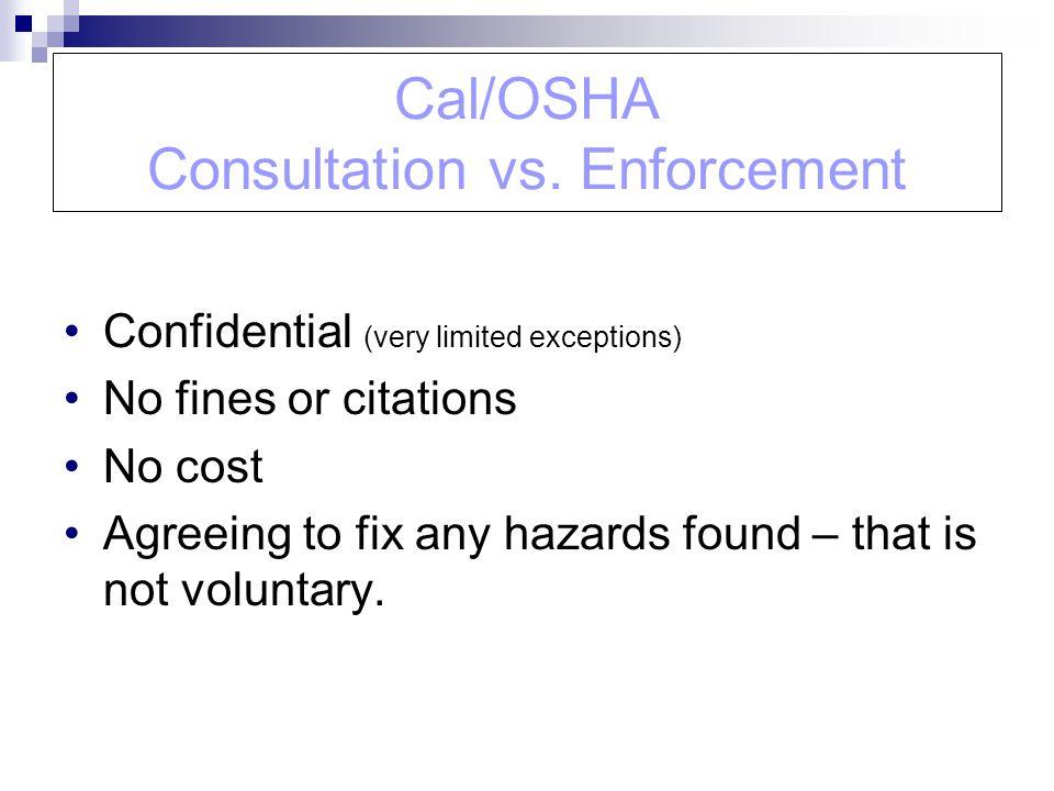 Cal/OSHA Consultation vs. Enforcement
