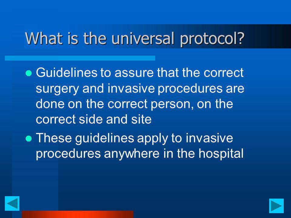 What is the universal protocol