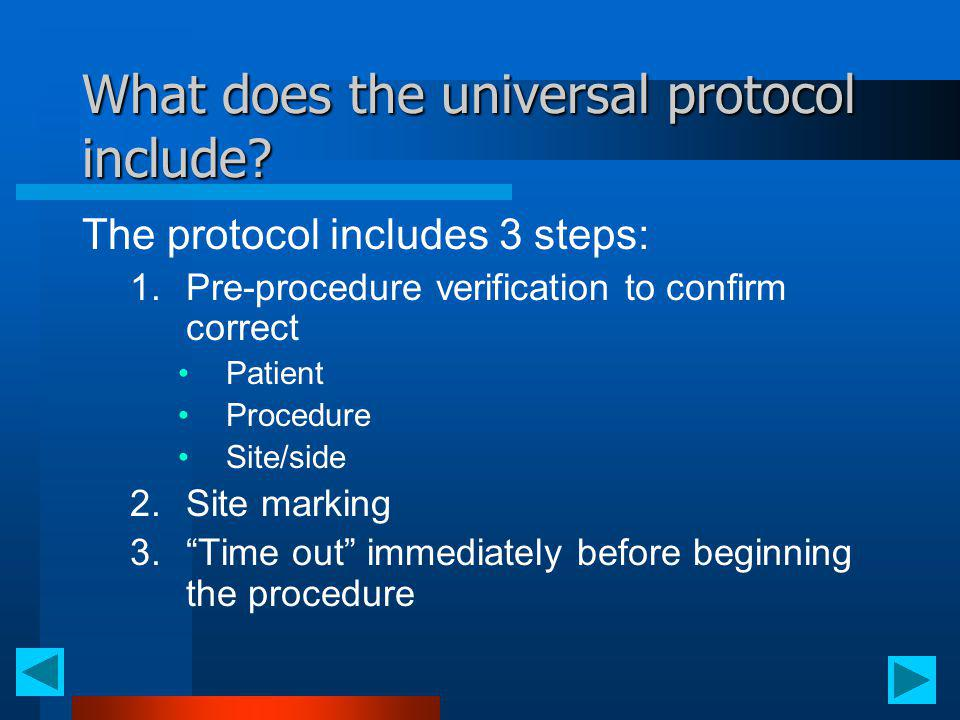 What does the universal protocol include