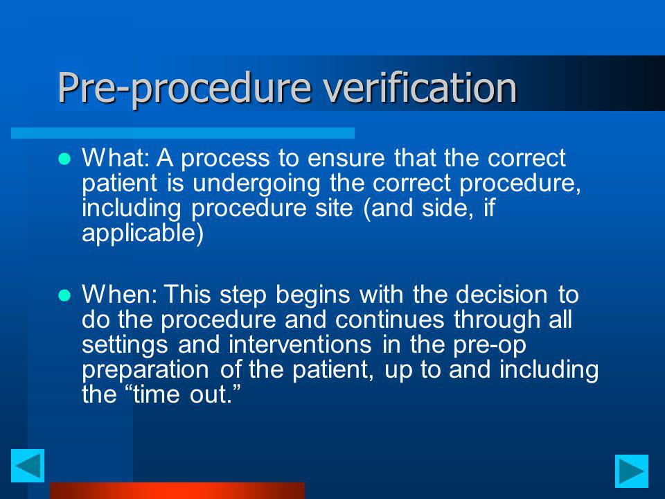 Pre-procedure verification