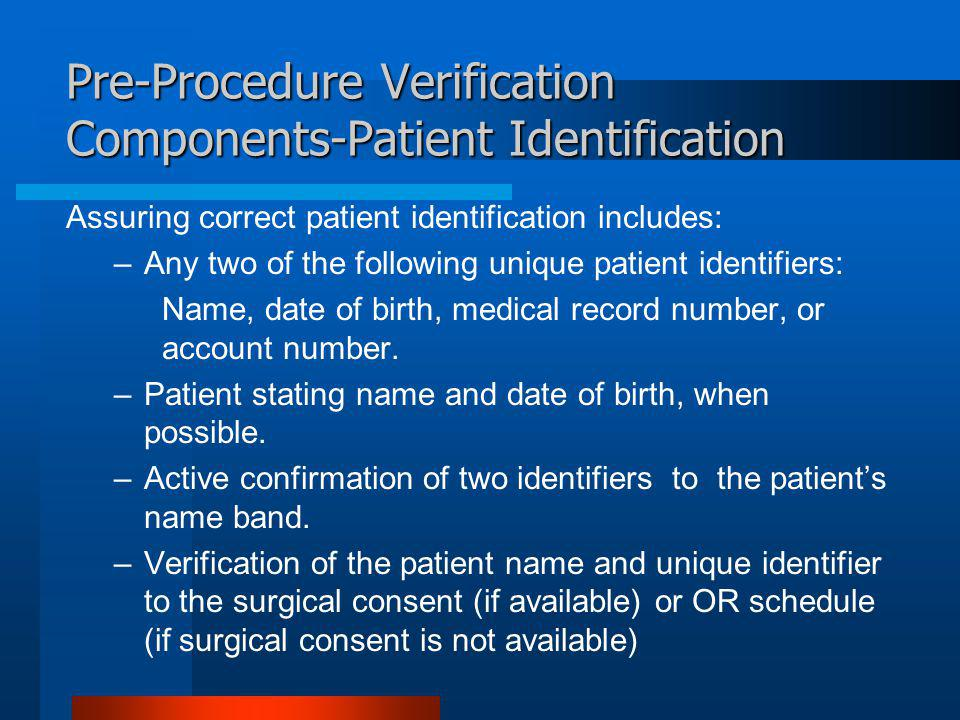 Pre-Procedure Verification Components-Patient Identification