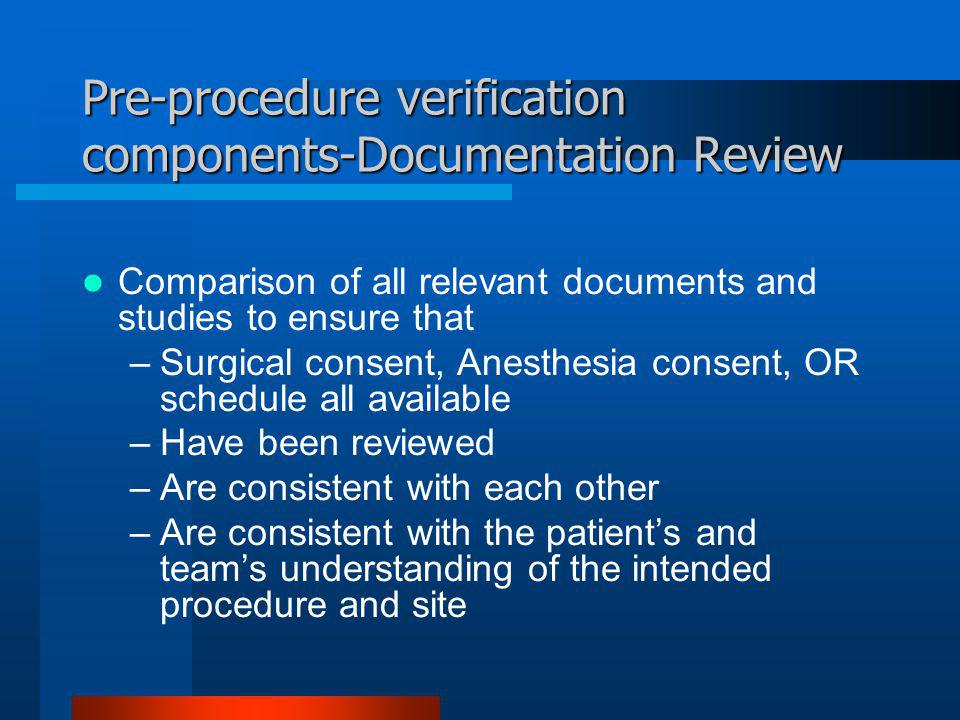 Pre-procedure verification components-Documentation Review