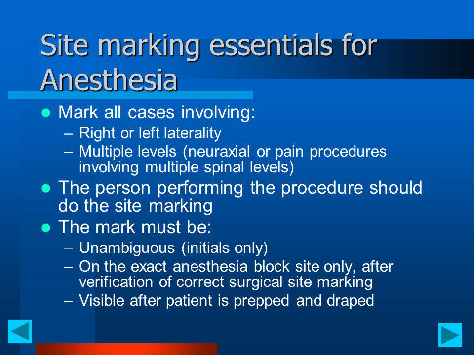 Site marking essentials for Anesthesia