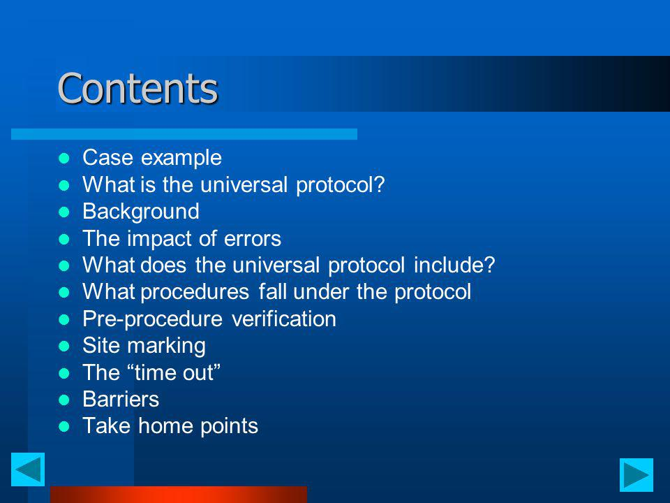 Contents Case example What is the universal protocol Background