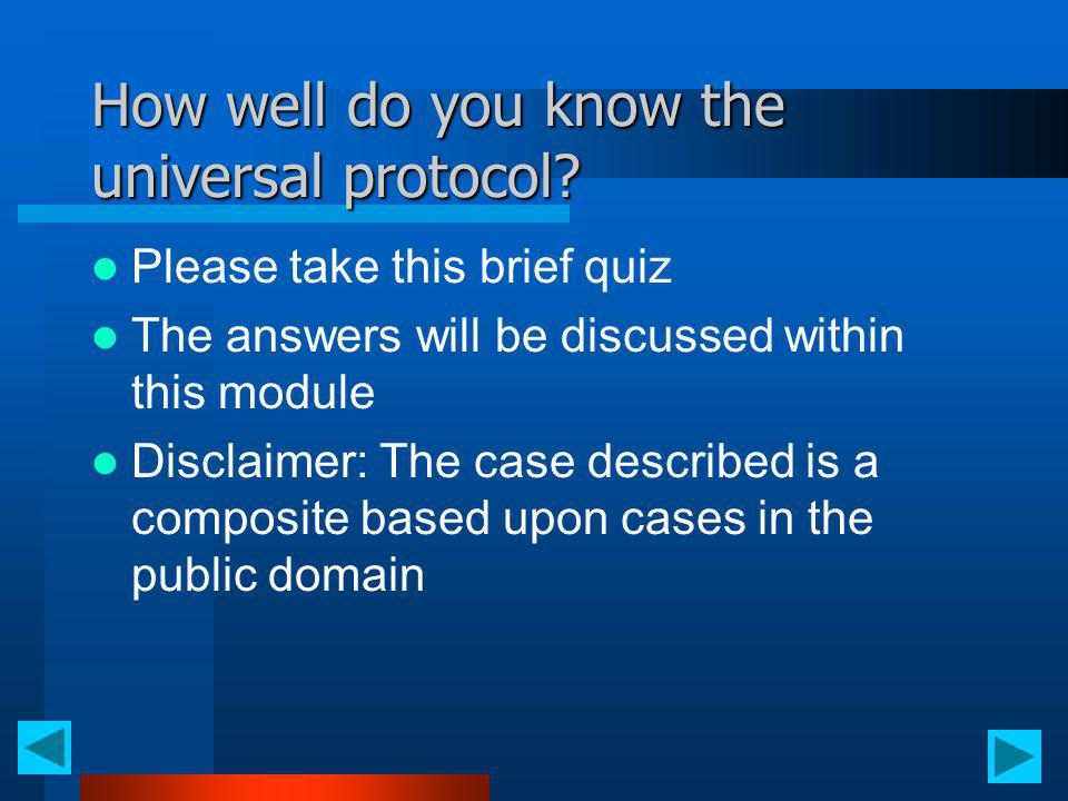 How well do you know the universal protocol