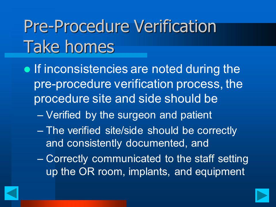 Pre-Procedure Verification Take homes