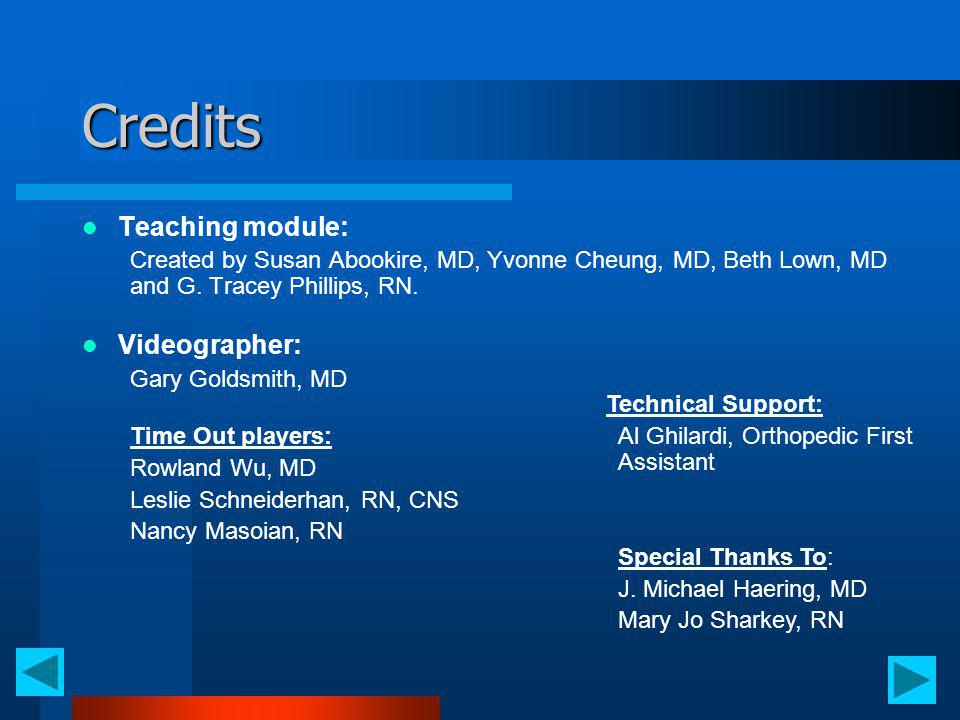 Credits Teaching module: Videographer: Technical Support: