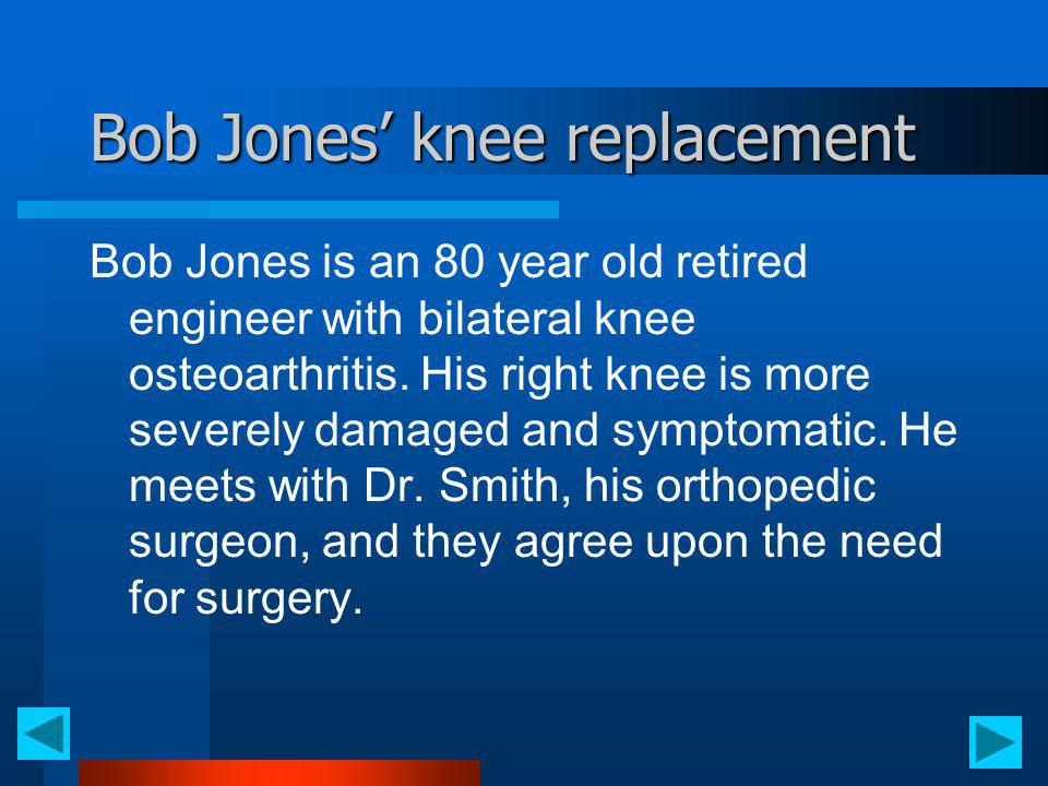 Bob Jones' knee replacement