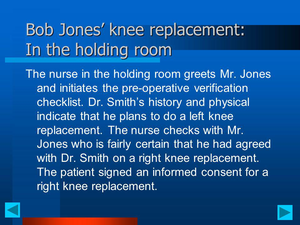 Bob Jones' knee replacement: In the holding room
